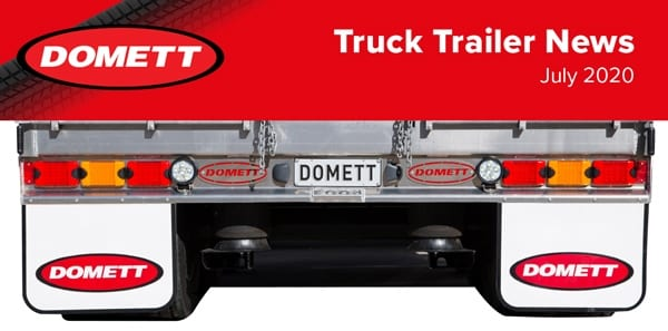 Truck Trailer News – July 2020