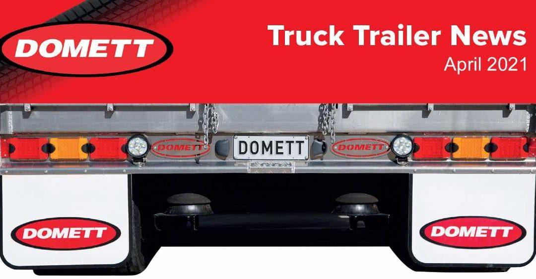 Truck Trailer News – April 2021